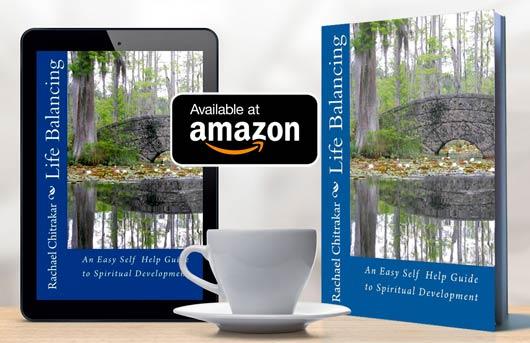Life Balancing: An Easy Self Help Guide to Spiritual Development